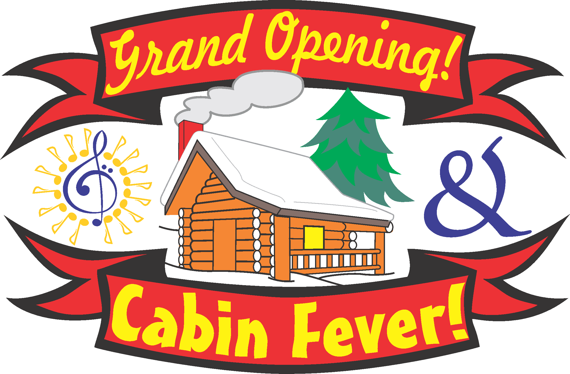 Grand Opening & Cabin Fever Day
